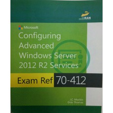 Configuring Advanced Windows Server 2012 R2 Services Exam 70-412