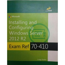 Installing and Configuring Windows Server 2012 R2 Exam 70-410
